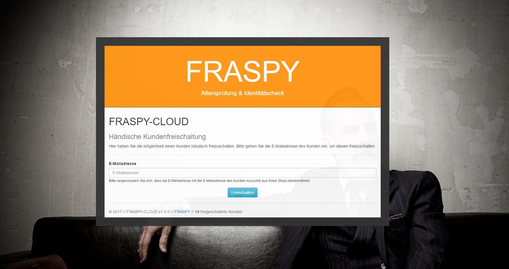 Über die gesicherte FRASPY-Cloud erhalten Sie Zugang um Ihre Kunden händisch freischalten zu können.
